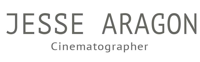 Director of Photography Los Angeles San Diego Aragon